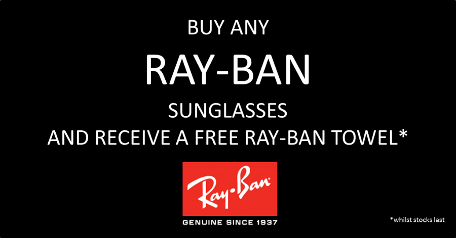 Complimentary RAY-BAN towel with every purchase of any RAY-BAN sunglasses